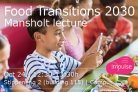 Food transitions 2030 - Mansholt lezing in Wageningen